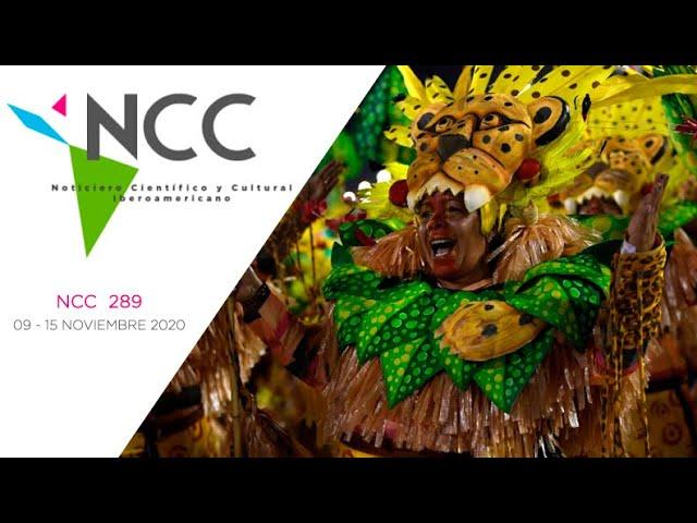Noticiero Científico y Cultural Iberoamericano, emisión 289. 09 al 15 de Noviembre 2020