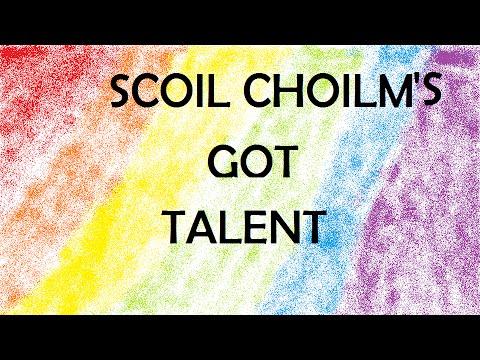 Scoil Choilm Got Talent!