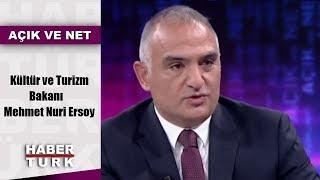 Açık ve Net - 5 Ocak 2019 (Kültür ve Turizm Bakanı Mehmet Nuri Ersoy)
