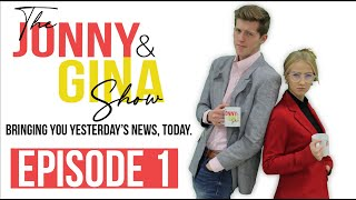 Jonny & Gina Episode 1