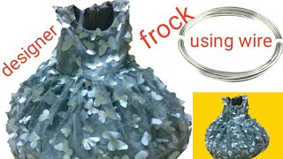 designer frock cutting and sttiching step by step easy to   (using wire)