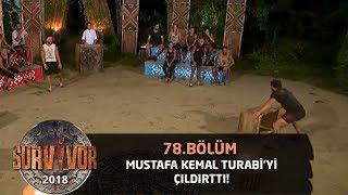 Mustafa yasaklı kelimeleri kullanınca Turabi'yi çıldırttı! | 78.Bölüm | Survivor 2018