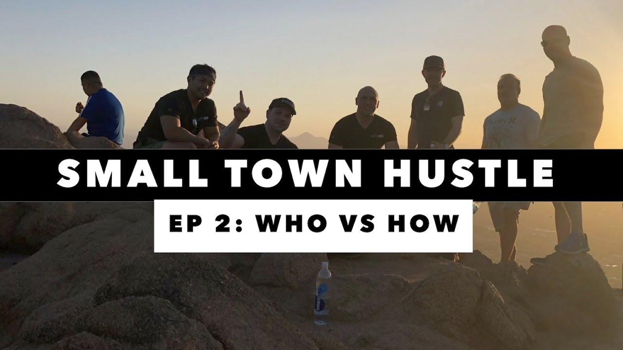 Small Town Hustle | EP 2 | Find The Who, Not The How