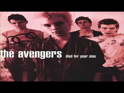 the Avengers - Died For Your Sins (Full Album)