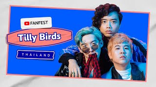 Tilly Birds | YouTube FanFest Thailand 2020