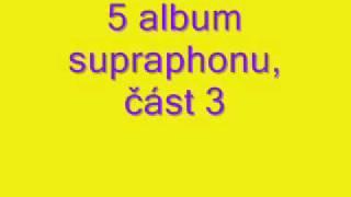 5 album supraphonu,část 3