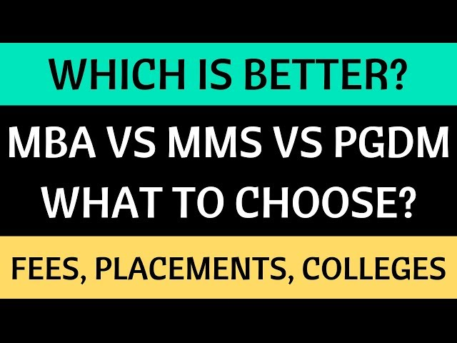 MMS VS PGDM VS MBA  - Which is Better? Top Colleges, Fees & Placements