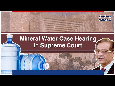 Mineral Water Case Hearing In Supreme Court | SAMAA TV - 13 November 2018