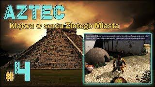 """AZTEC: Klątwa w sercu Złotego Miasta #4 - """"Zielony wąż, Siedem Krzemień"""""""