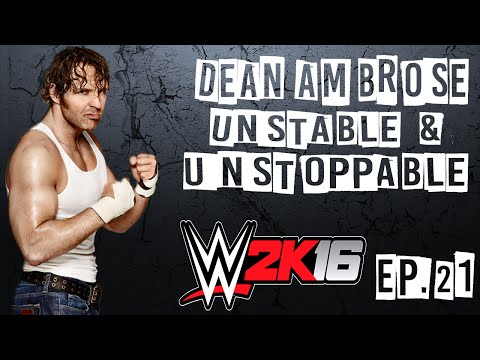 WWE 2k16 Dean Ambrose S01 #21 : Night Of Champions