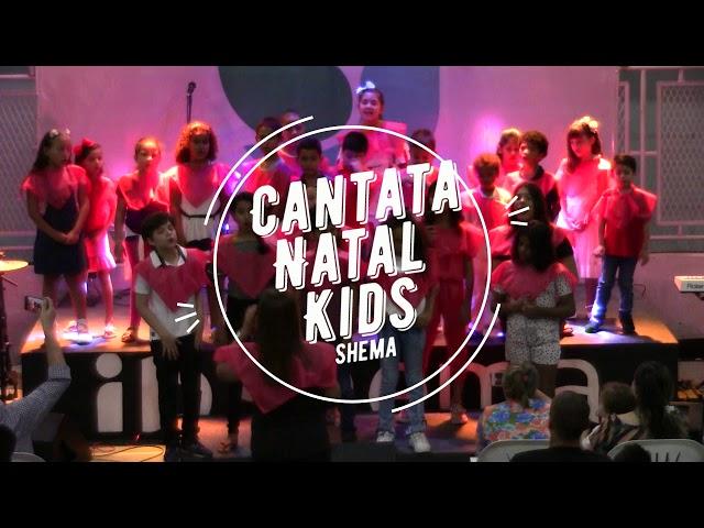 Cantata Natal Kids Shema