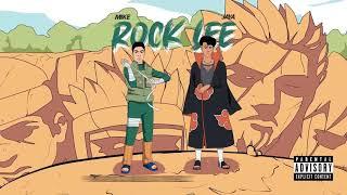 Mikezin - ROCK LEE ft. Jaya Luuck (Prod. Greezy)