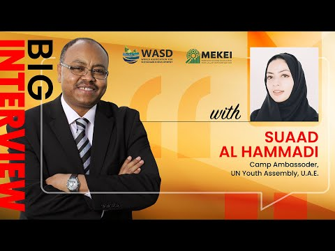 Big Interview with Suaad Al Hammadi, Camp Ambassoder, UN Youth Assembly