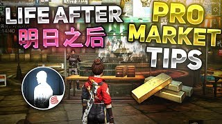 BEST WAY TO MAKE GOLD! PRO MARKET TIPS YOU MUST KNOW! - Life After 明日之后