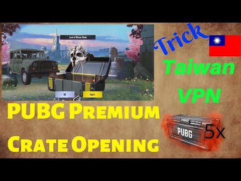Premium Crate Opening PUBG Mobile | Taiwan VPN Trick