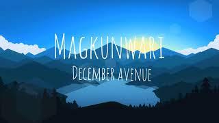 December Avenue - Magkunwari ['Di Man Tayo] (Lyric Video)
