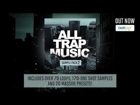 All Trap Music Sample Pack 2 [OUT NOW!]