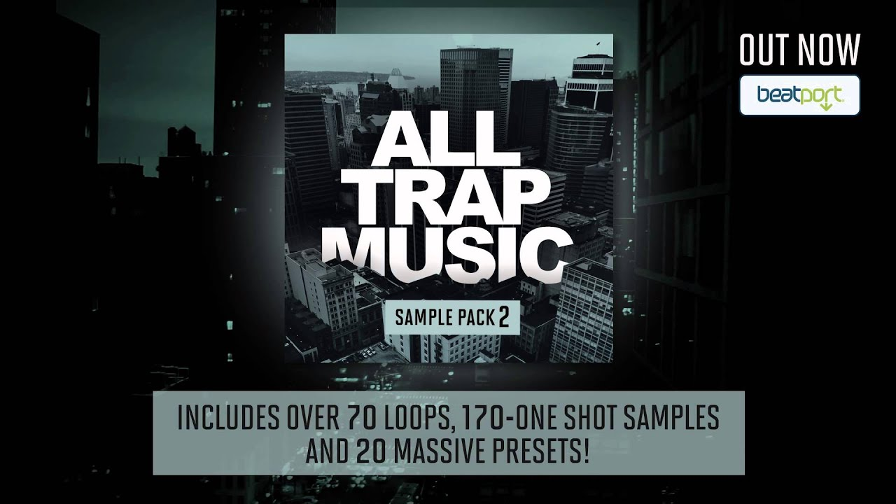 All Trap Music Sample Pack 2 [OUT NOW!] - YouTube
