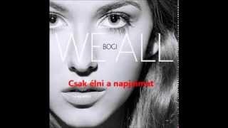 bogi we all magyar felirattal