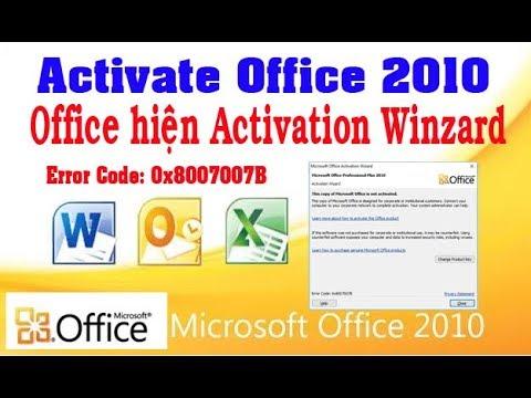 Hướng dẫn sửa lỗi  Office Activation Failed – Error Code 0x8007007B