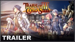 THE LEGEND OF HEROES : Trails Of Cold Steel III - PlayStation Announcement PS4 Trailer 2019 (HD)