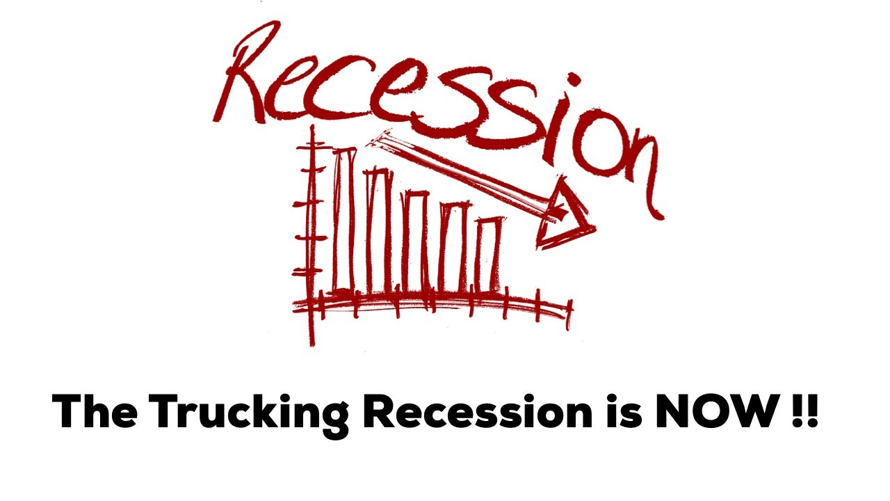 The Trucking Recession is happening now 2019