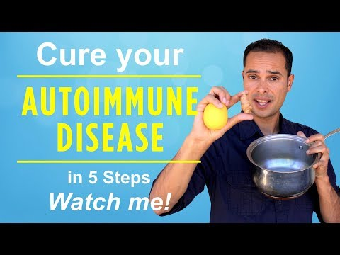 CURE your Autoimmune Disease in 5 Steps. Watch me!