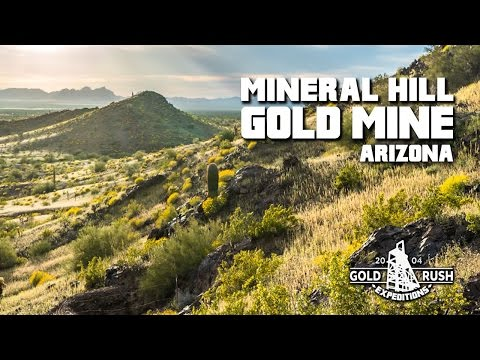 Mineral Hill Gold Mining Claim - Arizona - 2017