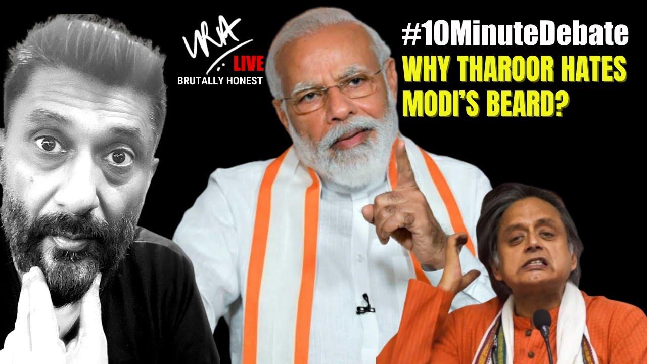 #10MinuteDebate | Why Tharoor hates Modi's beard?