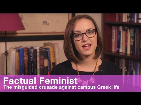 The misguided crusade against campus Greek life | FACTUAL FEMINIST