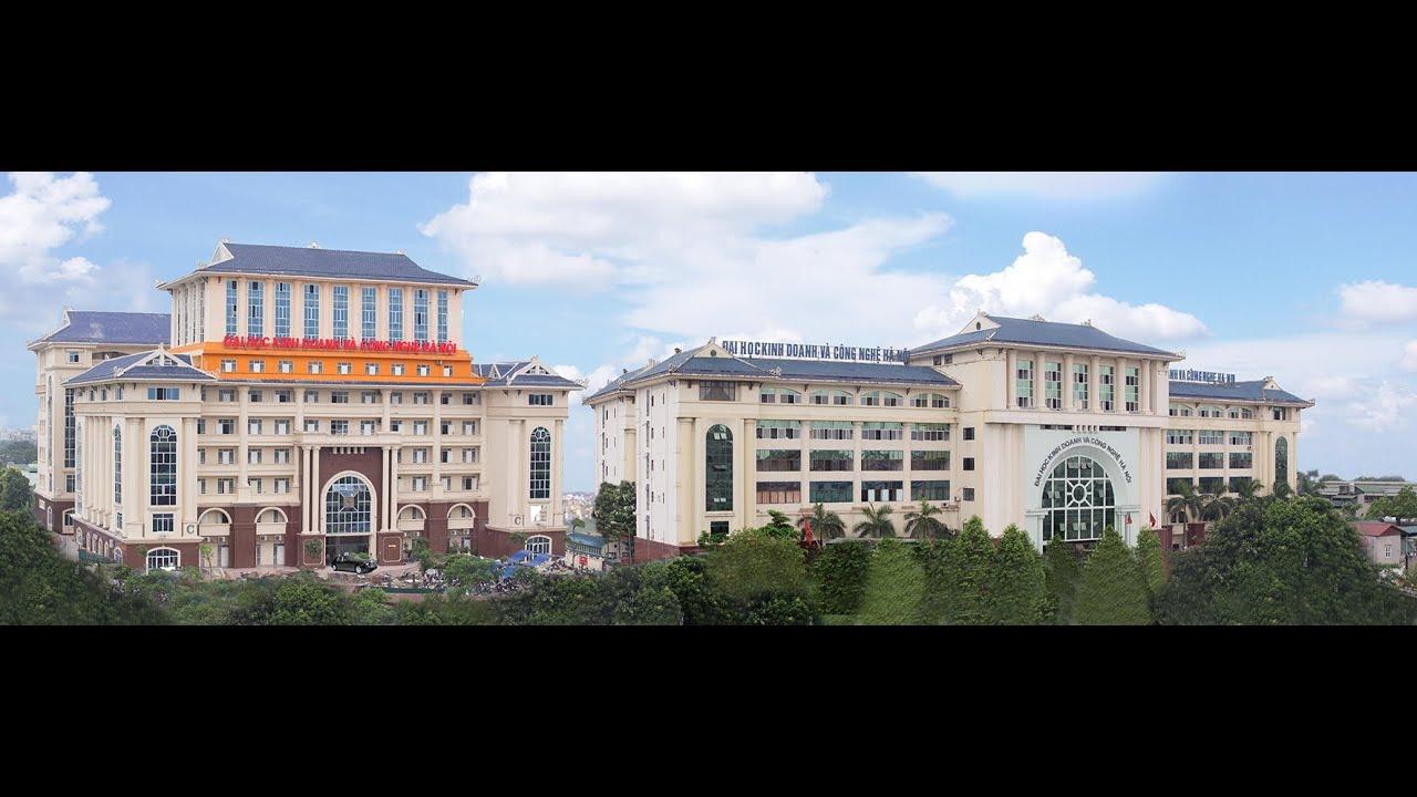 Giới thiệu Trường Đại học Kinh doanh và Công nghệ Hà Nội
