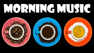 Good Morning JAZZ Playlist - Happy JAZZ Music to Feel Good and Boost Your Mood