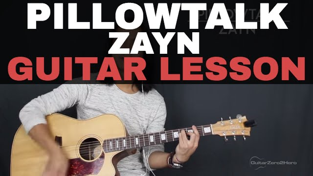 Pillowtalk Zayn Malik Guitar Lesson Tutorial Acoustic Youtube