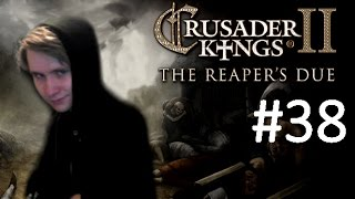 """CK2 Reaper's Due - Immortal Cannibal - Part 38: War with the """"Saltanate"""""""