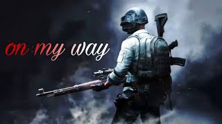 Download Pubg mobile  ( on may away) Mp3