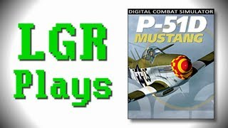 LGR Plays - DCS World (Trying to fly a P-51D Mustang)