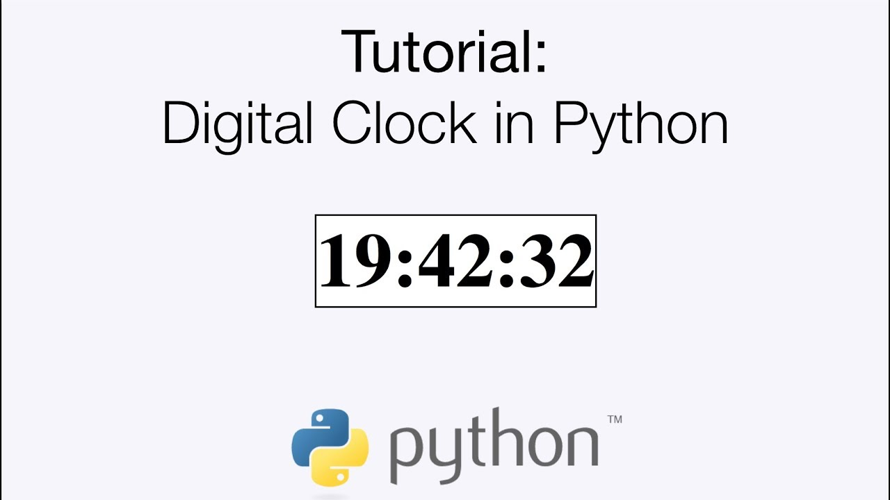 BUILDING A DIGITAL CLOCK USING PYTHON