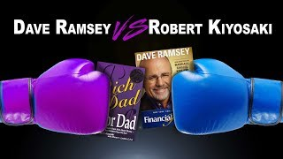 Dave Ramsey vs Robert Kiyosaki! The EPIC battle of Financial Heavyweights