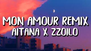 Aitana x zzoilo - Mon Amour Remix (Letra/Lyrics)