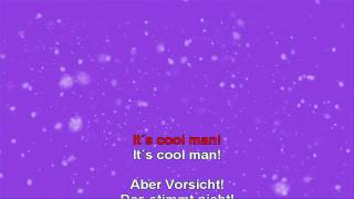 It´s cool man 2010 (mit Karaoke Text)