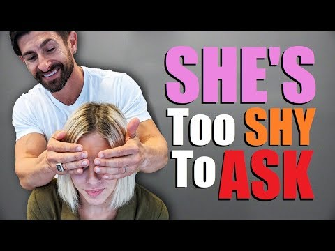 """7 Things Women WANT You to """"DO"""" But Are TOO SHY to Ask!"""