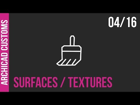 Customize Archicad - Surface Materials / Textures 04/20