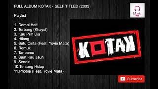 Download lagu FULL ALBUM KOTAK -  SELF TITLED (2005)
