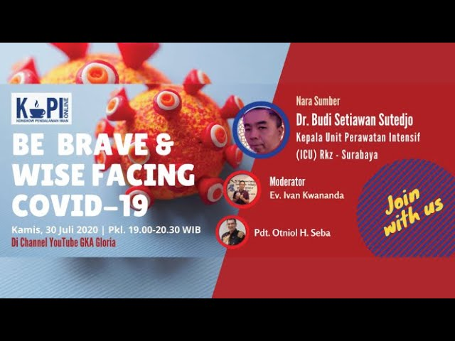 KoPI Online - Be Brave & Wise Facing Covid-19