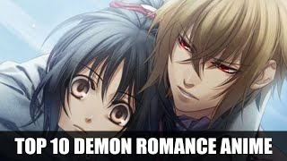 Top 10 Anime Girl Falls In Love With a Demon Guy