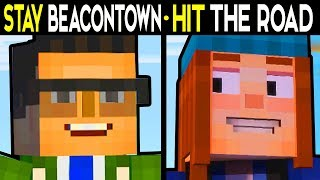 STAY IN BEACONTOWN or HIT THE ROAD! - Minecraft Story Mode Season 2 Episode 5 Alternative Choices