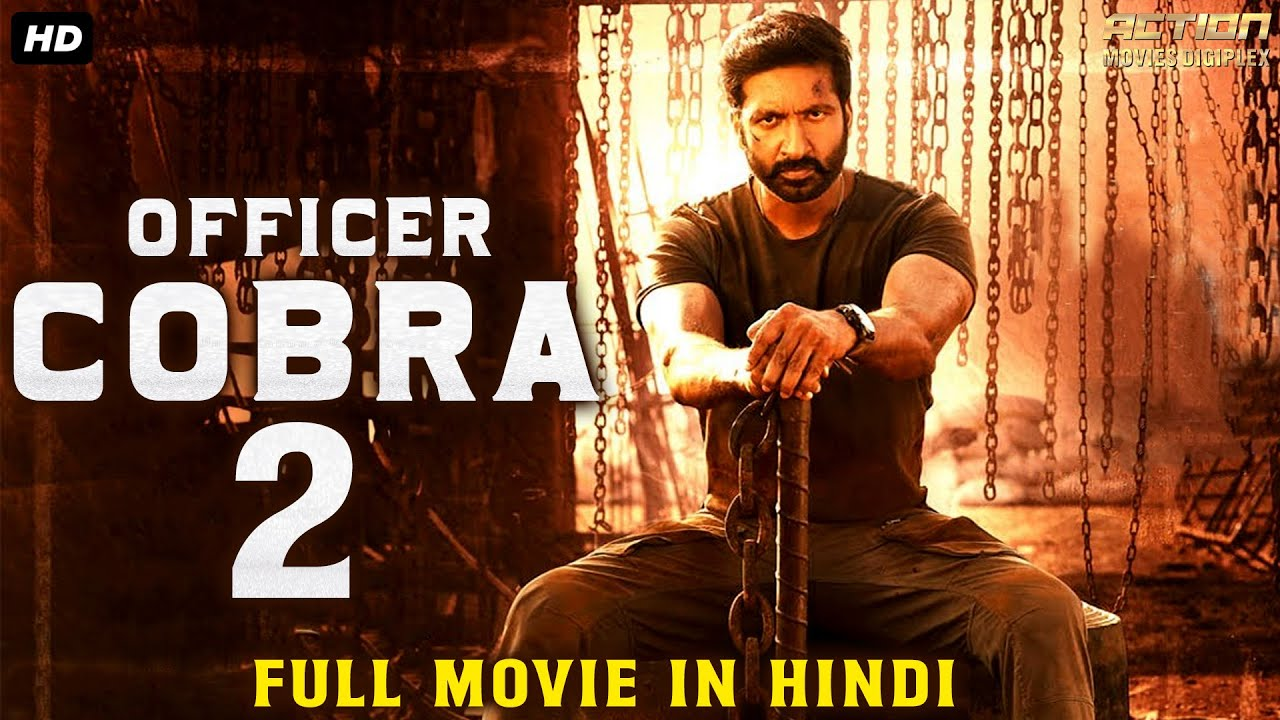 """Download Gopichand Movies In Hindi Dubbed Full Movie """"OFFICER COBRA 2"""" 