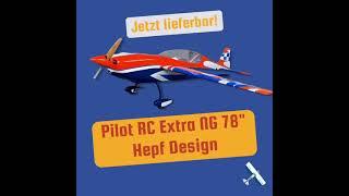 Jetzt neu! Die Pilot RC Extra NG 197cm im HEPF Design!