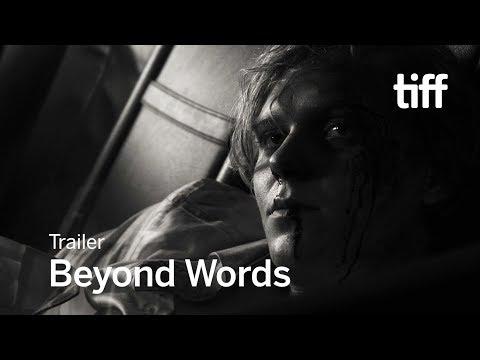 BEYOND WORDS Trailer | TIFF 2017