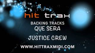 Que Sera (in the style of) Justice Crew (MIDI Instrumental karaoke backing track)